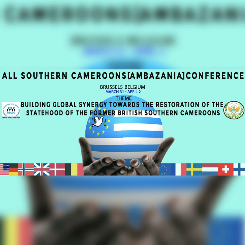 belgique-belgium-cameroon-diaspora-conference-invitation-building-global-synergy-towards-the-restoration-of-the-statehood-of-the-former-british-southern-cameroons,BELGIQUE :: Belgium- Cameroon Diaspora: Conference, Invitation: ''Building Global Synergy towards the Restoration of the Statehood of the former British Southern Cameroons""