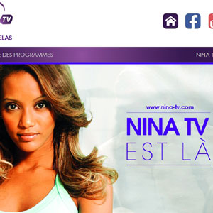 NINA TV  DISPONIBLE AU CAMEROUN :: CAMEROON