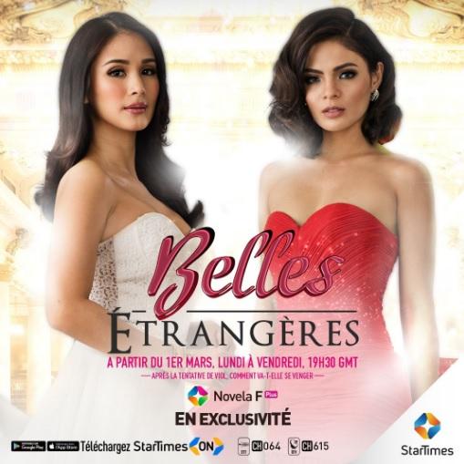 La telenovela Belles Etrangères diffusée en exclusivité sur StarTimes