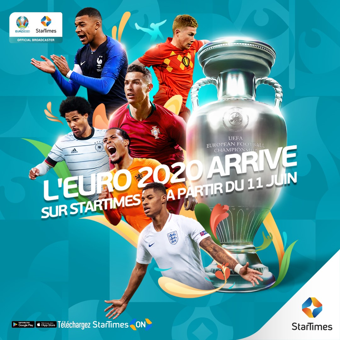 StarTimes diffusera tous matches de l'Euro 2020 en direct et en HD