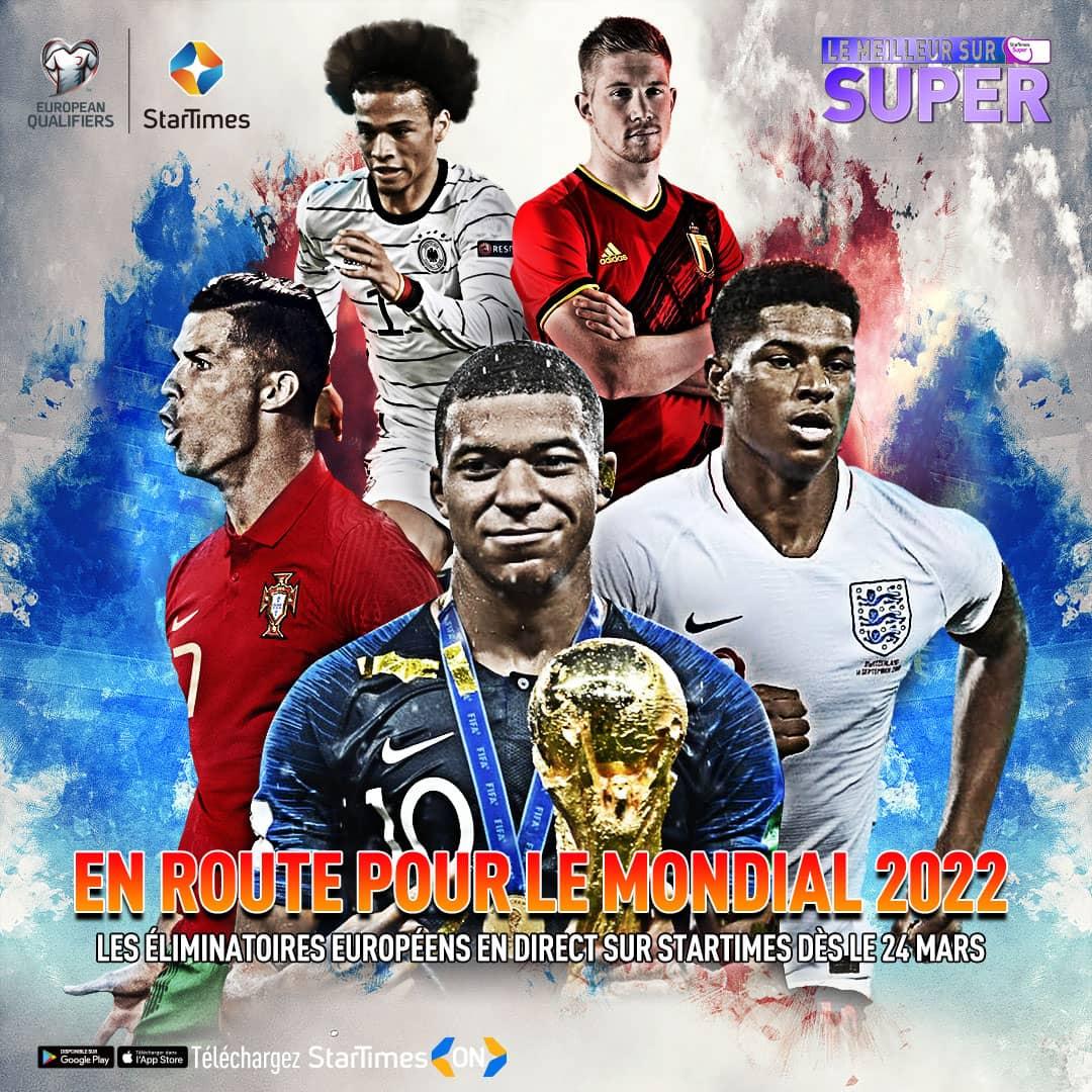 Football sur StarTimes: Les éliminatoires du mondial 2022 débutent pour les Européens