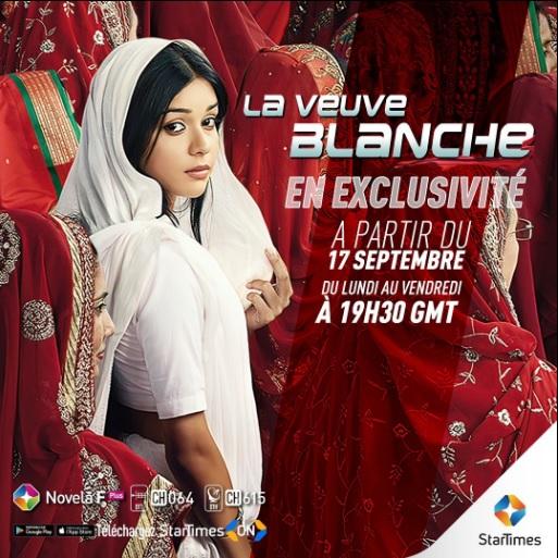 StarTimes diffuse en exclusivité la série indienne la veuve Blanche