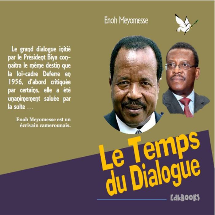 Livre, Enoh Meyomesse: Le temps du dialogue