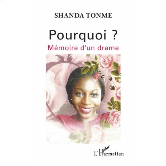 Vient de paraître: Pourquoi ? Mémoire d'un drame de Jean-Claude Shanda Tonme