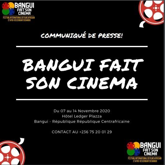 BANGUI FAIT SON CINEMA du 07 au 14 Novembre 2020