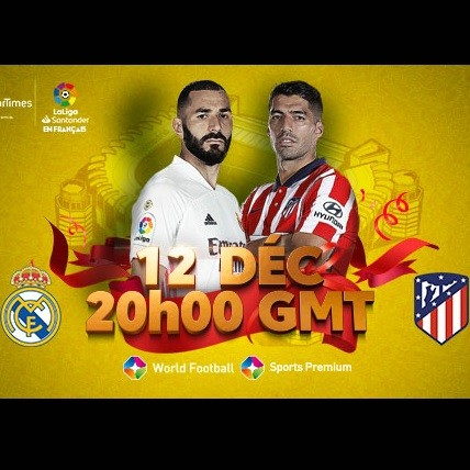 Laliga sur startimes: Clash de titans pour le derby madrilène